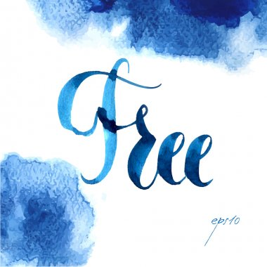 hand drawn watercolor lettering postera watercolor background.