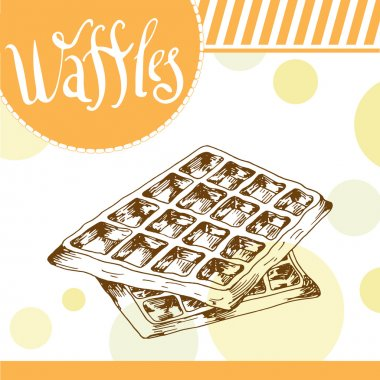 Vector poster with hand-drawn waffles. Delicious food. Decorative background with typography element. Beautiful card