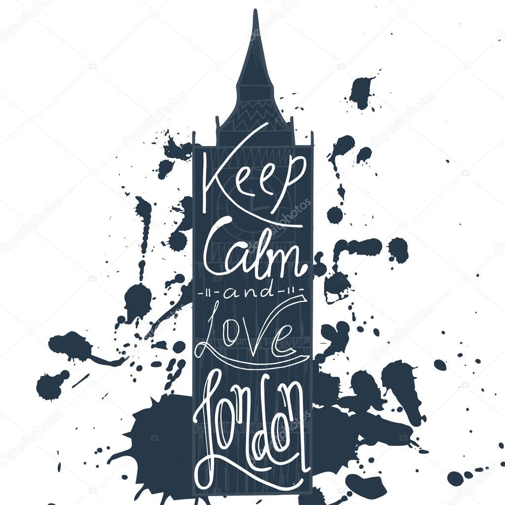 Plakat mit typographischen Satz Halten Sie Ruhe und lieben London ...