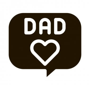 Love Daddy Message glyph icon vector. Love Daddy Message Sign. isolated symbol illustration icon