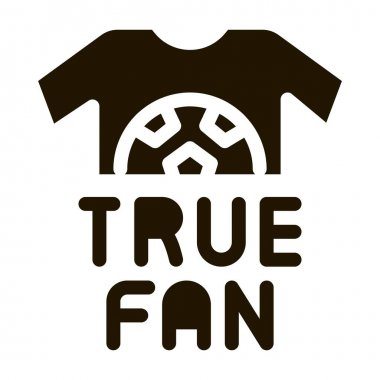 T-shirt True Fan glyph icon vector. T-shirt True Fan Sign. isolated symbol illustration icon