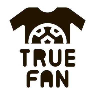 T-shirt True Fan glyph icon vector. T-shirt True Fan Sign. isolated symbol illustration icon