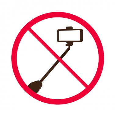 No selfie sticks. Do not use monopod selfie prohibited sign