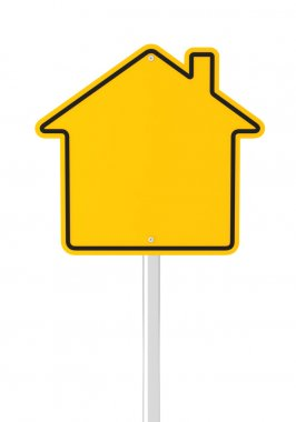 House shaped road sign