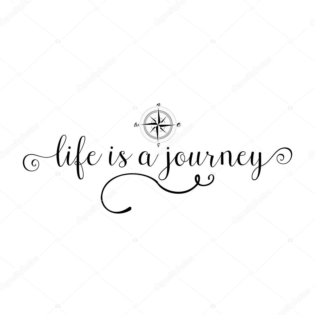Life Is A Journey Calligraphy Sign Stock Vector