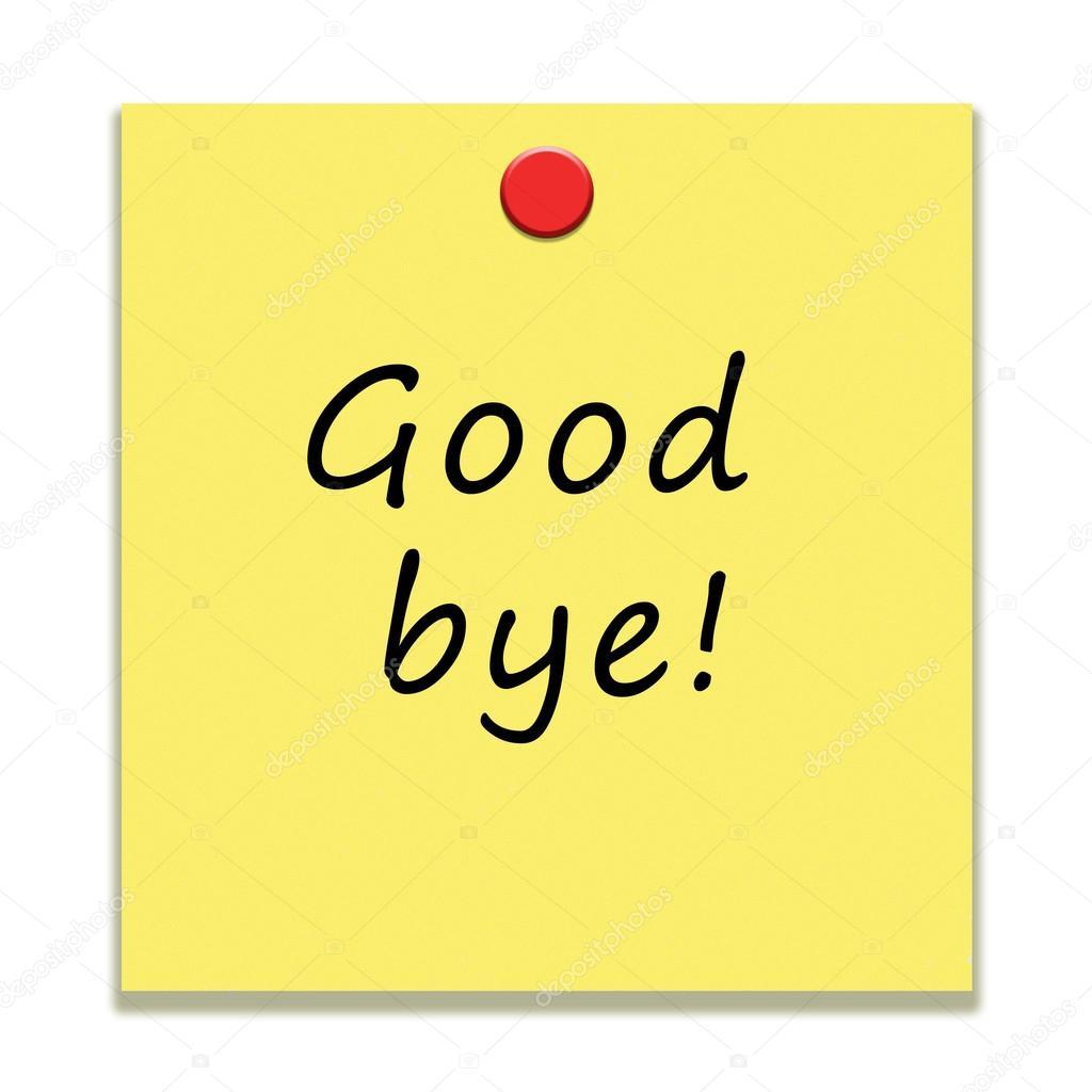 auf Wiedersehen Nachricht auf einem Papier Hinweis, in Handschrift ...