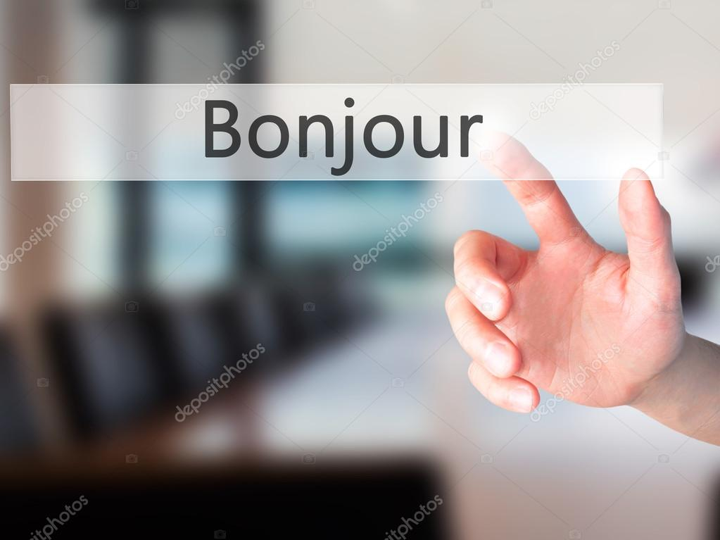 Bonjour Good Morning In French Hand Pressing A Button On Blu