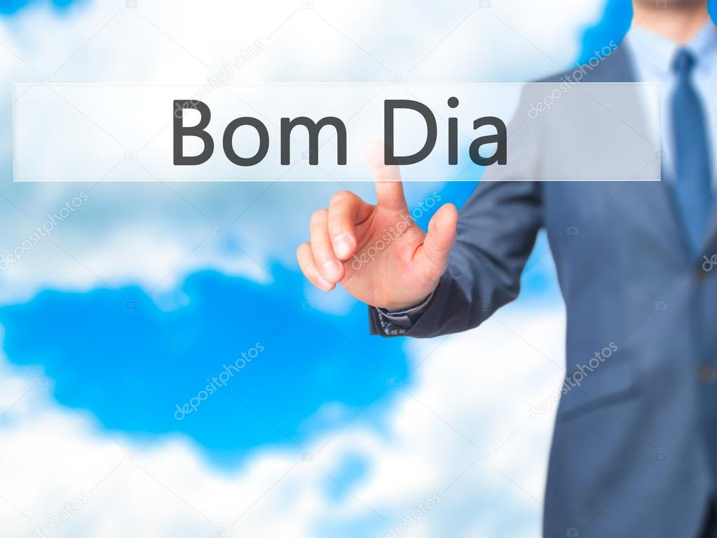 Bom Dia In Portuguese Good Morning Businessman Hand Touch