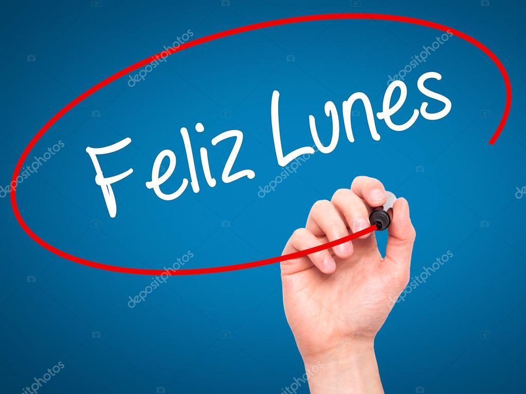 Man Hand Schreiben Feliz Lunes Happy Montag Auf Spanisch Mit Schw