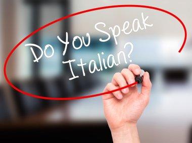 Man Hand writing Do You Speak Italian? with black marker on visu