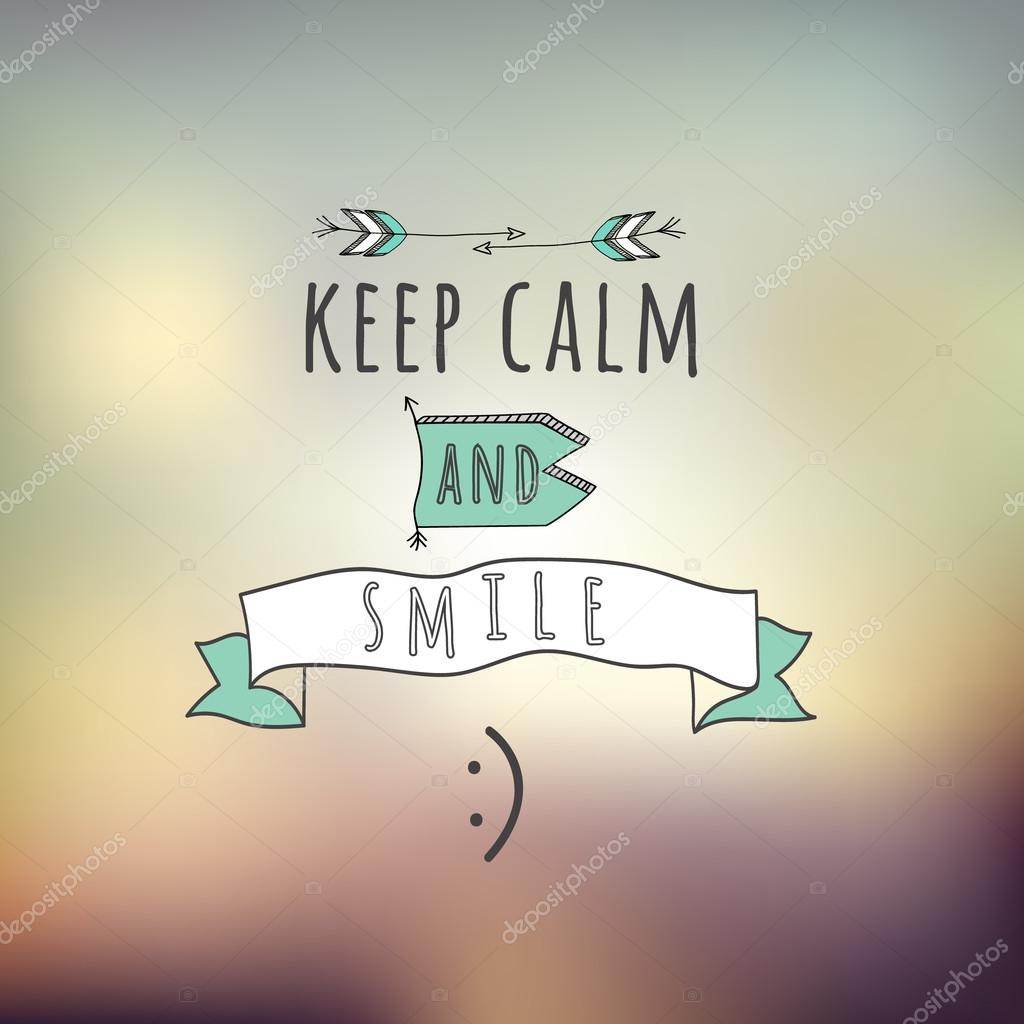 Keep Calm And Smile Quotes: Stock Vector © Mykef #69701241