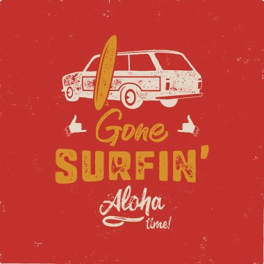 Vintage hand drawn summer T-Shirt. Gone surfing - aloha time with surf old car, van and shaka sign. Perfect for tee, mug or any other prints. Stock vector.