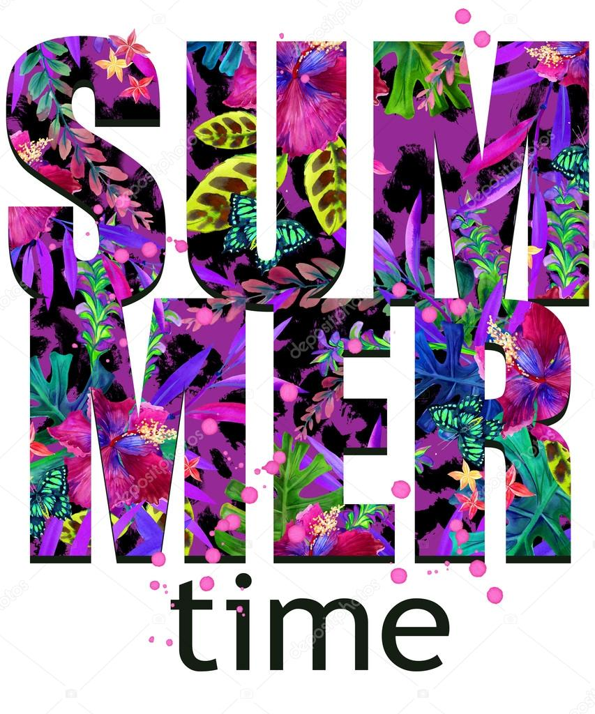 Summer time Tee Shirt design. Tropical plants texture. Summer time text. Tropical leaves, flower, butterfly watercolor background. Watercolor floral background. Tropical forest.