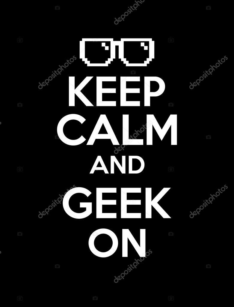 Keep calm geek black