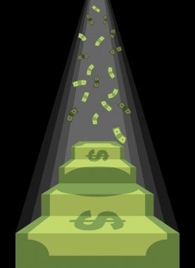Pedestal out of money. Ladder to wealth of dollars. Rain of cash