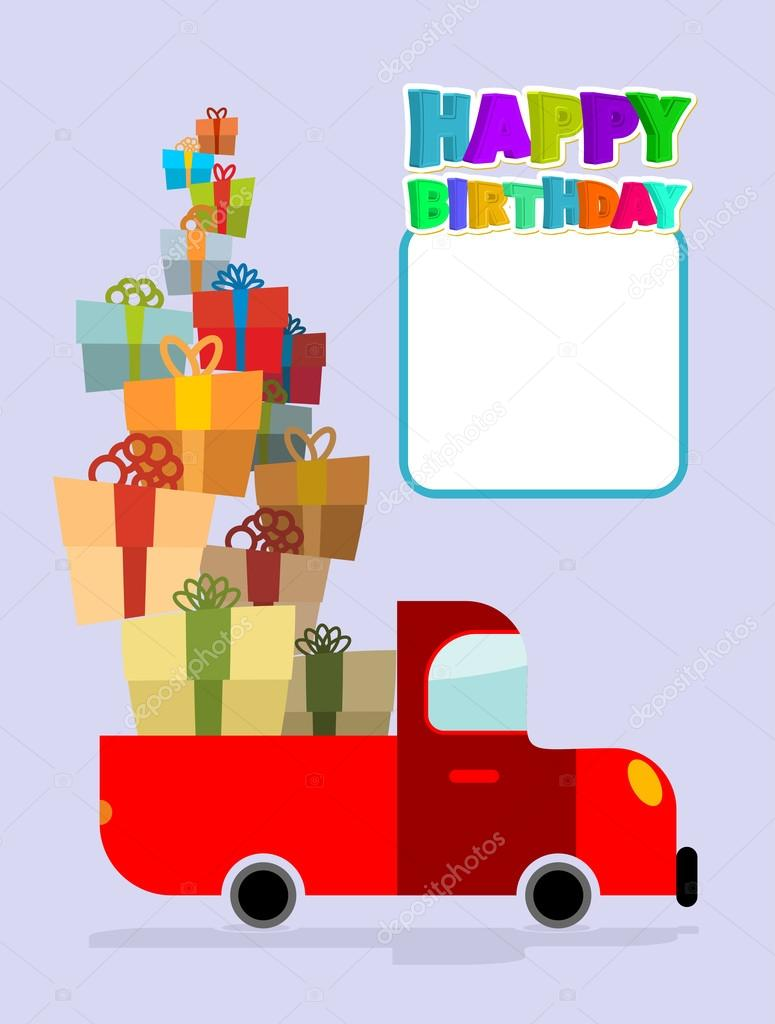 Happy Birthday Truck With Gifts Car And Lots Of Gift Boxes Co