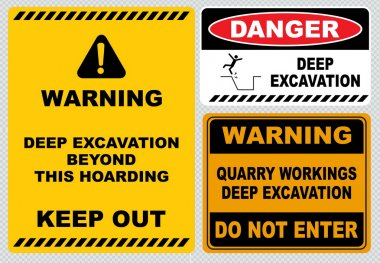 deep excavation  warning signs