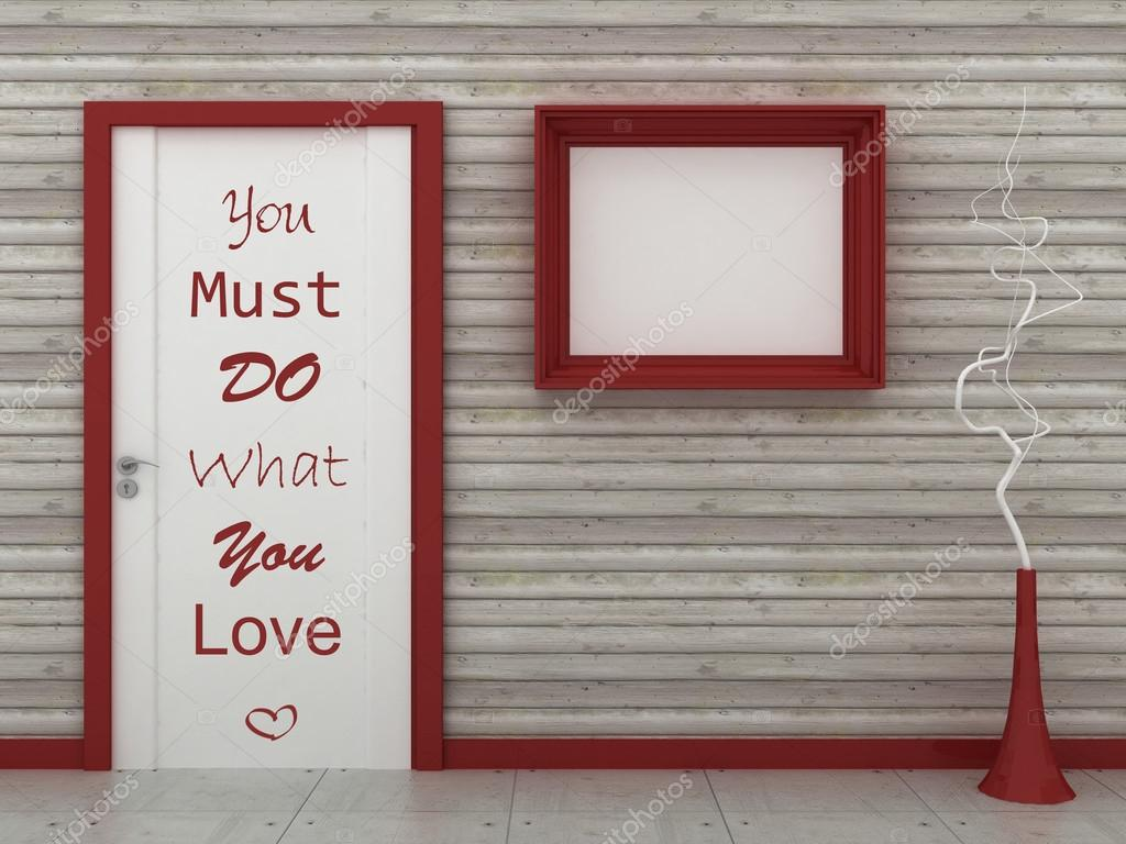Motivation words you must do what you love inspiration quote motivation words you must do what you love inspiration quote empty picture frame in jeuxipadfo Gallery