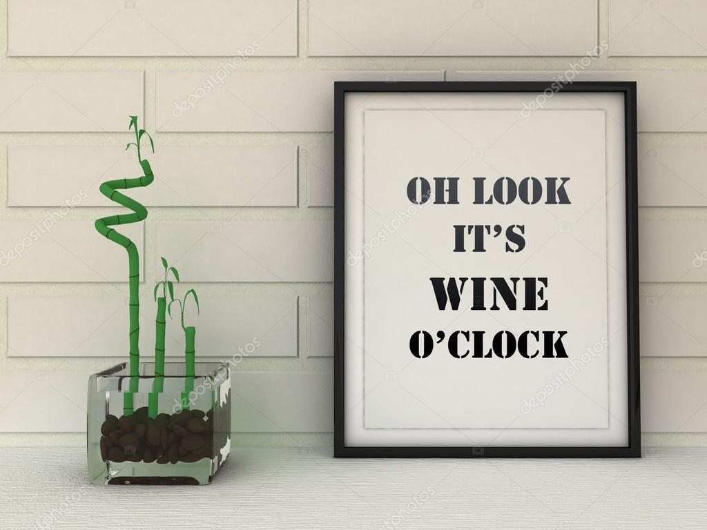 Poster in Rahmen aussehen Oh, es ist Wein-Uhr. Küchenkunst. Wein ...
