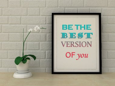 Motivation words be the best version of you. Inspirational quote, Self development, Working on myself, Change, Life, Happiness concept. Home decor wall art. Scandinavian style