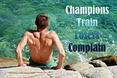 Sport, Running motivation. Champions train Losers Complain. Inspirational quote. Sport, fitness, active lifestyle concept