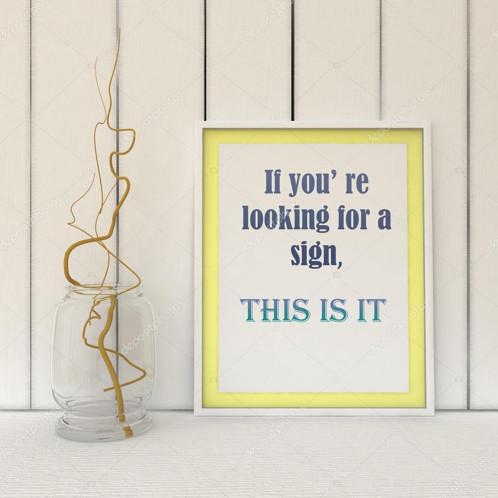Motivation Worte Wenn Sie Auf Der Suche Nach Einem Zeichen