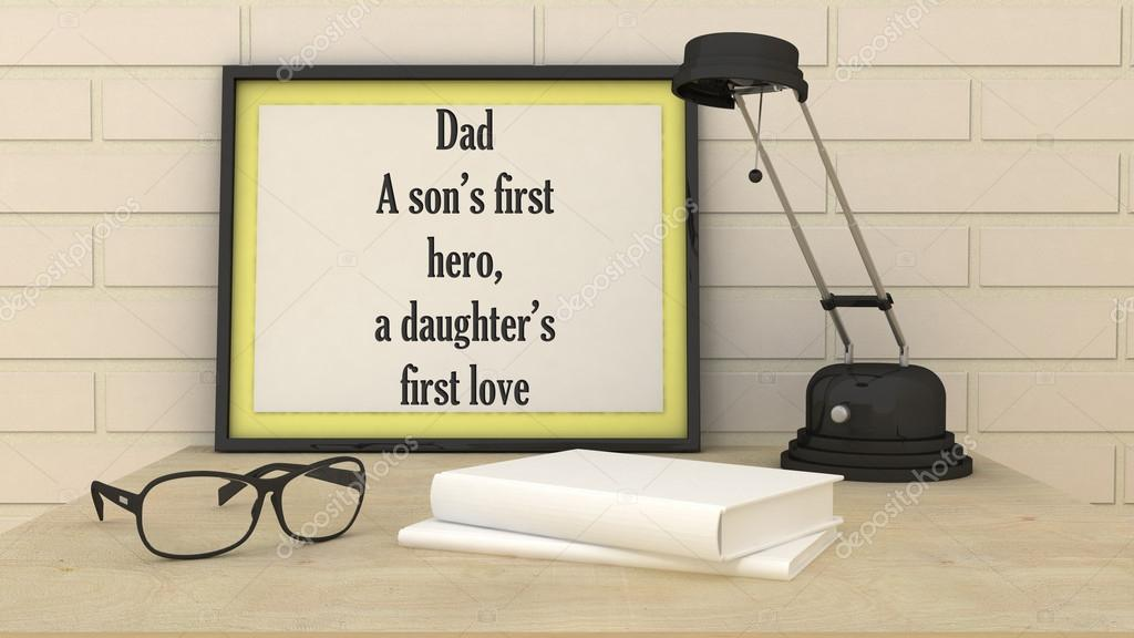 Motivation Poster Dad Is Sons First Hero And Daughters Firs Love Inspirational Quotation Christmas Birthday Present