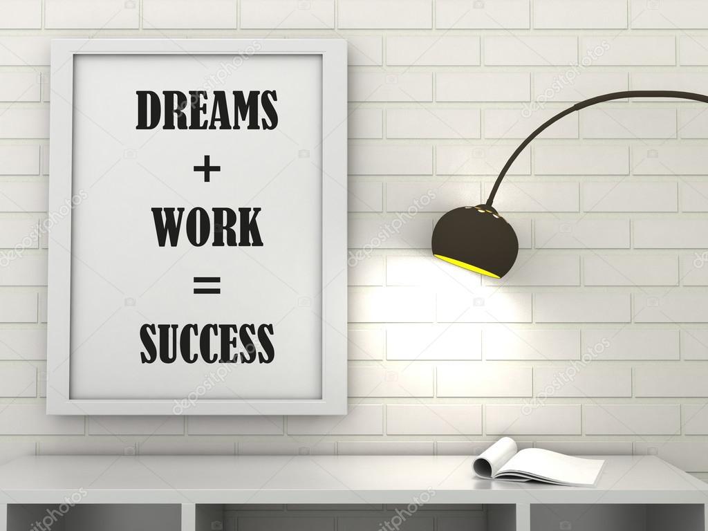 Motivation Worte Traum Arbeit Erfolg Buro Inspirational Zitat
