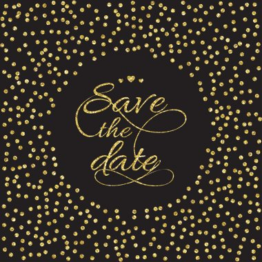Save the date card.  Gold glitters on dark background. Vector illustration clip art vector