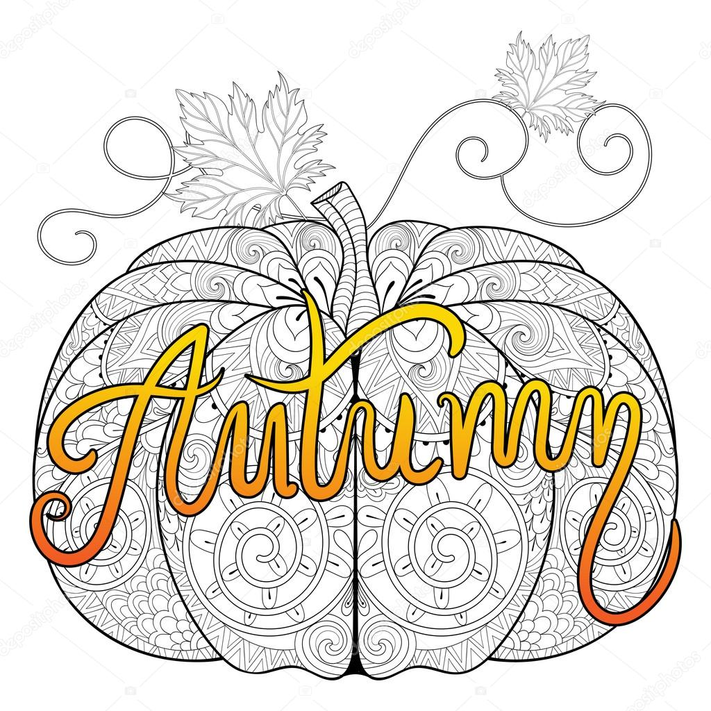 Zentangle Stylized Pumpkin With Color Autumn Typographic For Thanksgiving Day Halloween Freehand Sketch Adult Coloring Page Doodle Elements