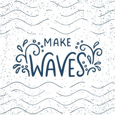 Make waves lettering