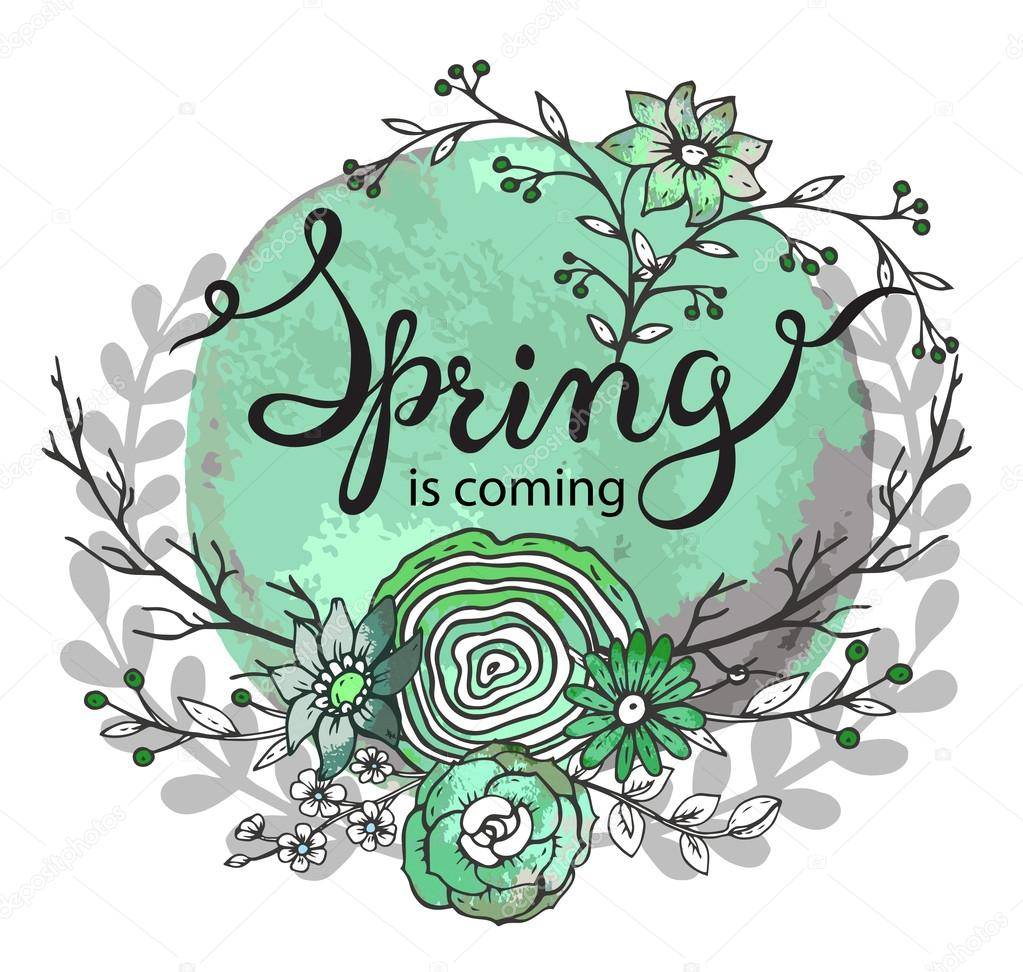 Hand lettering words Spring is coming with floral wreath — Stock ...