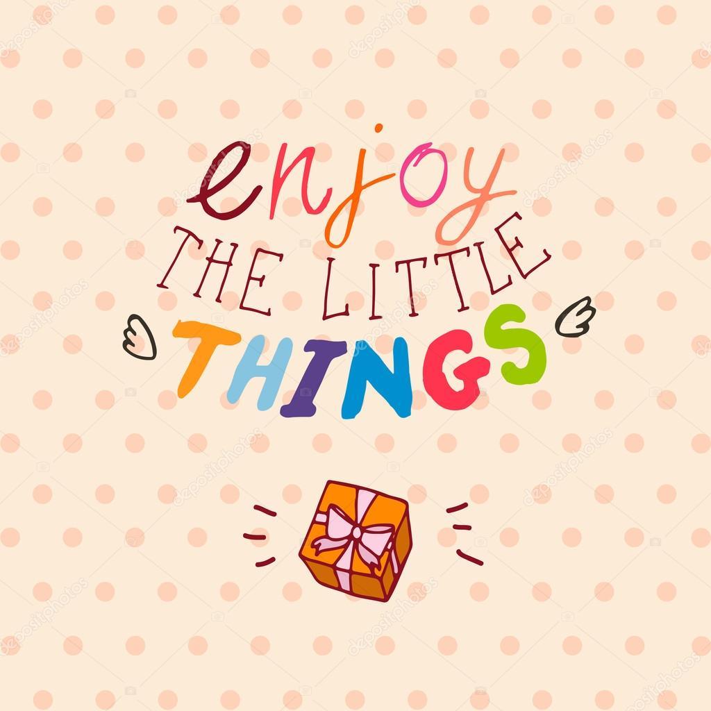 Woorden Genieten Van De Kleine Dingen Stockvector