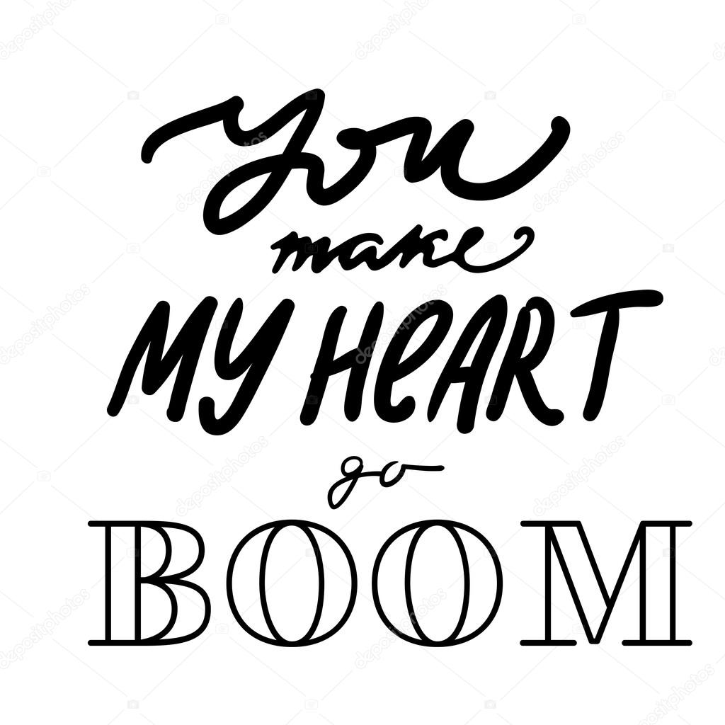 You make my heart go BOOM — Stock Vector © Maria_Letta ...You Make My Heart Go Boom Boom