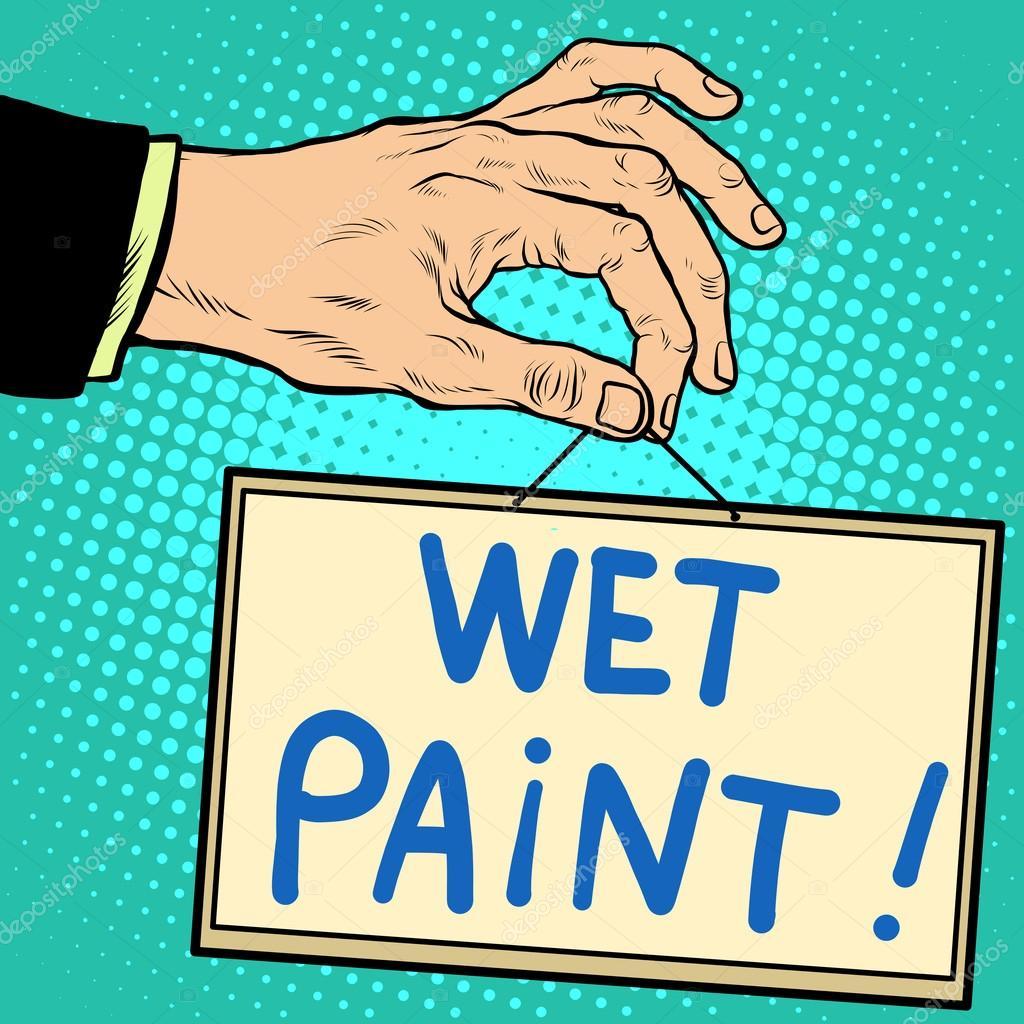 Hand Holding A Sign Wet Paint Pop Art Retro Style Advertising Signs Vector Business Concept Vektor Von Studiostoks