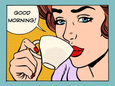 Good morning girl with Cup of coffee