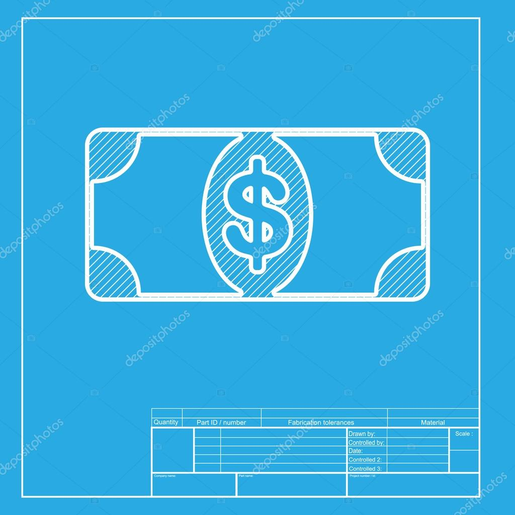 Bank Note dollar sign. White section of icon on blueprint template ...