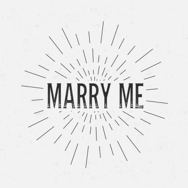 Abstract Creative concept vector design layout with text - marry me. For web and mobile icon isolated on background, art template, retro elements, logo, identity, labels, badge, ink, tag, card.