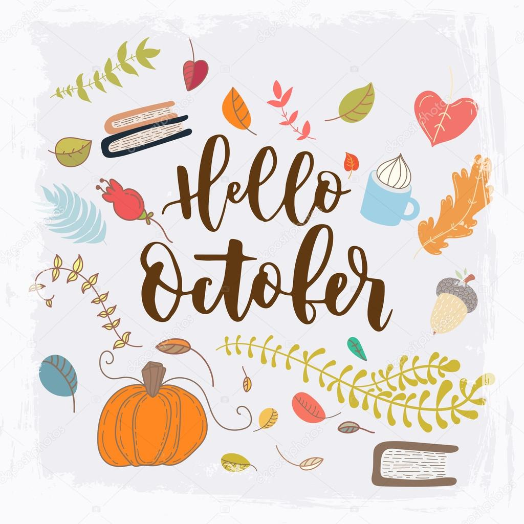 hello october hand lettering holiday inscription — Stock Vector ...