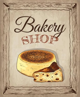 Vector illustration of hand drawn sketch poster of Bakery shop with cake. Cheesecake, dessert, sweet, food, raisins . Background in vintage style for confectionery. For menu, cards, banners, flyers. icon