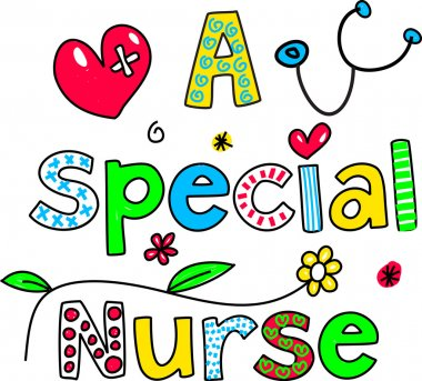 Cartoon text that reads - a special nurse