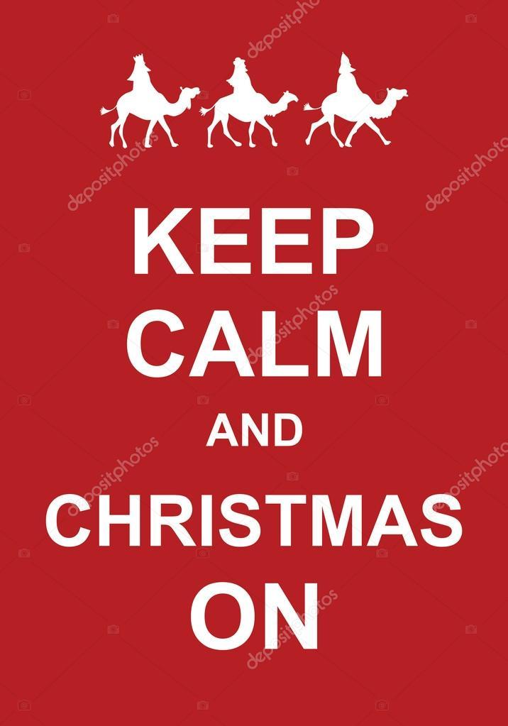 Keep Calm and Christmas On — Stock Vector © Prawny #64292565