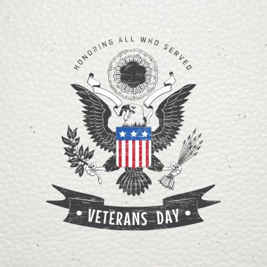 Happy veterans day. Detailed elements. Old retro vintage grunge. Scratched, damaged, dirty effect. Typographic labels, stickers, logos and badges.