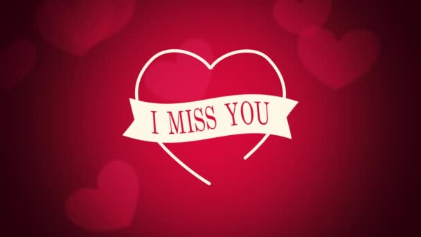 Animated closeup I Miss You text and motion romantic big and small red hearts on Valentines day background