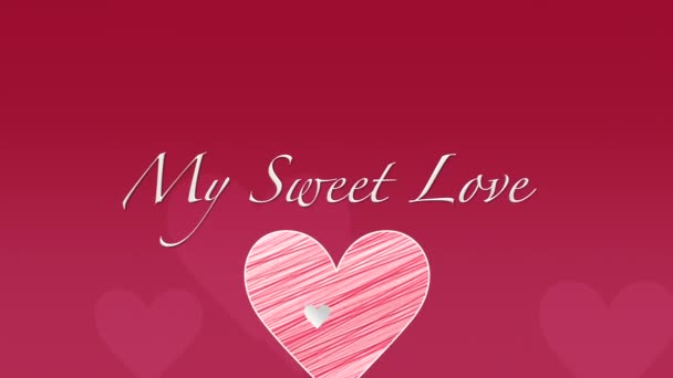 Animated closeup My Sweet Love text and motion romantic big red hearts on Valentines day background