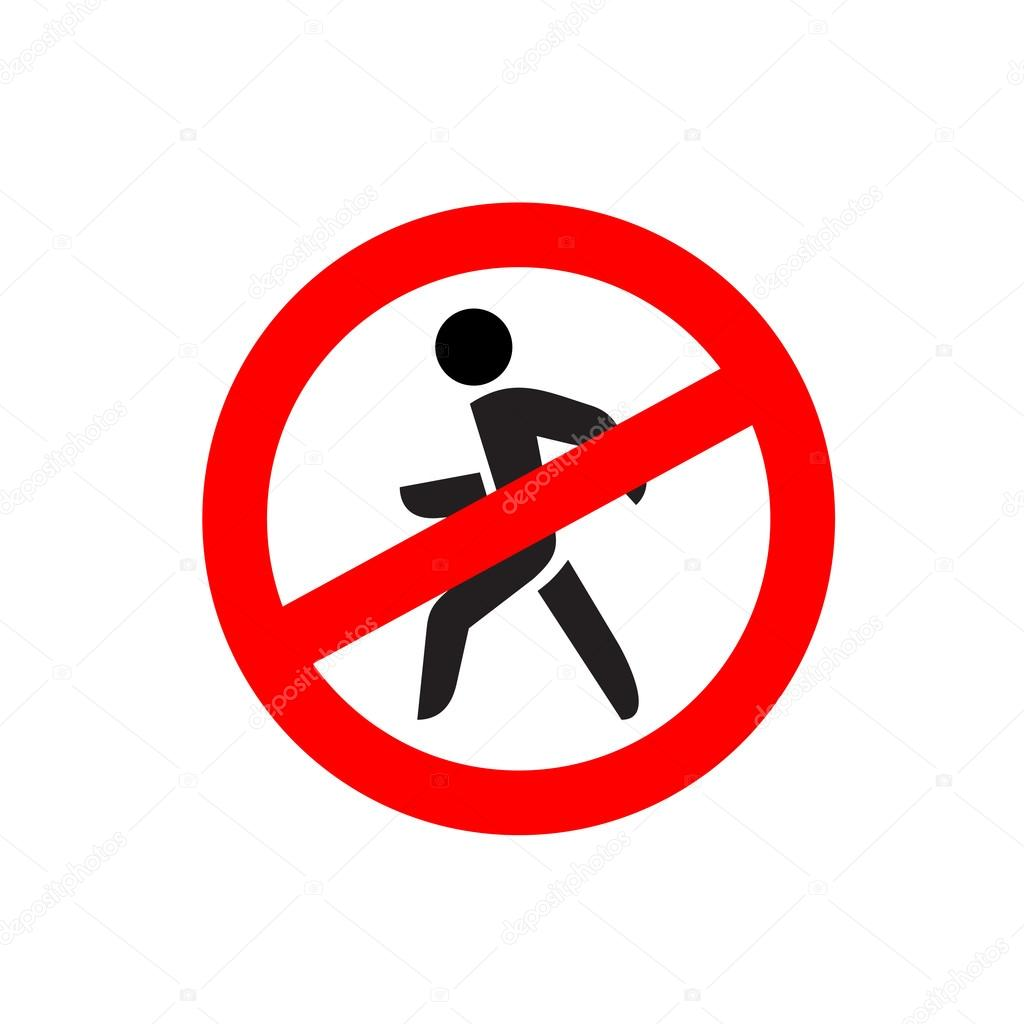 No entry symbol. Stop no walking pedestrian warning sign ...