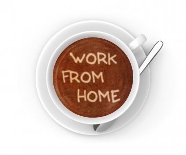 Small business work from home message in a coffee cup