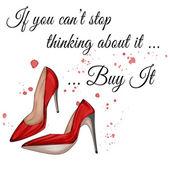 Fotografie Fashion Illustration - lustiges Zitat auf weißem Hintergrund und Stilettoschuhen
