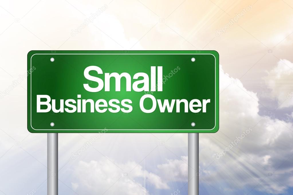 Small Business Owner Green Road Sign, Business Concep