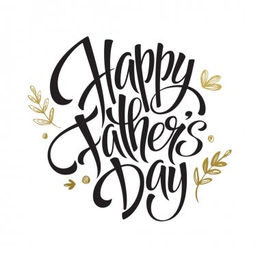 Fathers Day Golden Lettering card. Hand drawn calligraphy. Vector illustration